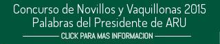 Concurso de Novillos y Vaquillonas 2015 - Palabras del Presidente de ARU